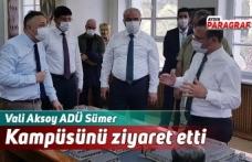 Vali Aksoy ADÜ Sümer Kampüsünü ziyaret etti