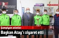 Şampiyon atletler Başkan Atay'ı ziyaret etti