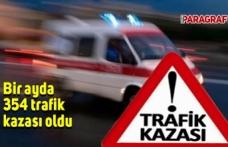 Bir ayda 354 trafik kazası meydana geldi