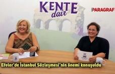 Efeler'de İstanbul Sözleşmesi'nin önemi konuşuldu