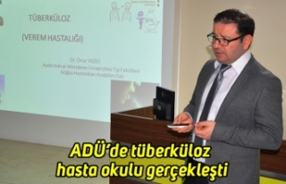 ADÜ'de tüberküloz hasta okulu gerçekleşti