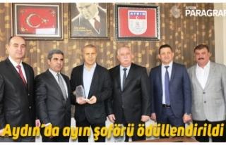 Aydın'da ayın şoförü ödüllendirildi