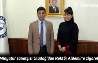 Minyatür sanatçısı Uludağ'dan Rektör Aldemir'e...