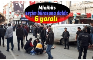 Minibüs seçim bürosuna daldı: 6 yaralı