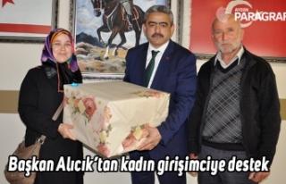 Başkan Alıcık'tan kadın girişimciye destek