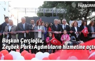 Başkan Çerçioğlu, Zeybek Parkı Aydınlıların...