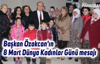 Başkan Özakcan'ın 8 Mart Dünya Kadınlar...