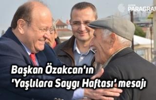 Başkan Özakcan'ın 'Yaşlılara Saygı...