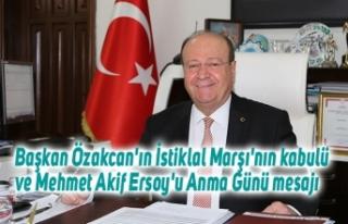Başkan Özakcan'ın İstiklal Marşı'nın...