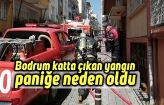Bodrum katta çıkan yangın paniğe neden oldu