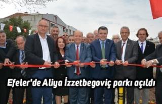 Efeler'de Aliya İzzetbegoviç parkı açıldı