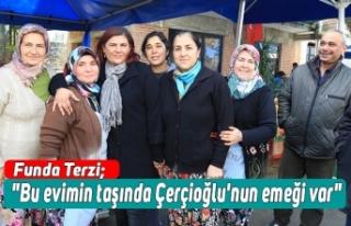 """Funda Terzi; """"Bu evimin taşında Özlem Çerçioğlu'nun..."""