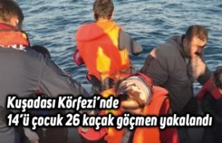 Kuşadası Körfezi'nde 14'ü çocuk 26 kaçak...