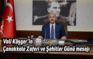 Vali Köşger'in Çanakkale Zaferi ve Şehitler...