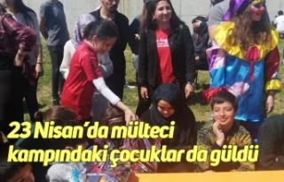23 Nisan'da mülteci kampındaki çocuklar da güldü