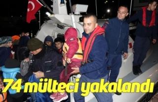 74 mülteci yakalandı
