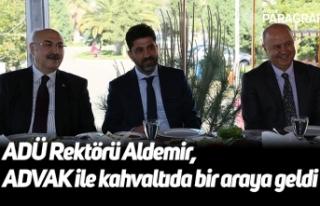 ADÜ Rektörü Aldemir, ADVAK ile kahvaltıda bir...