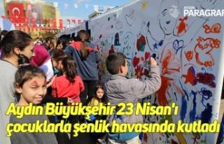 Aydın Büyükşehir 23 Nisan'ı çocuklarla...