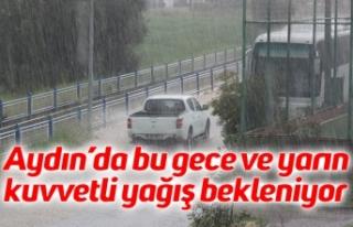 Aydın'da bu gece ve yarın kuvvetli yağış bekleniyor