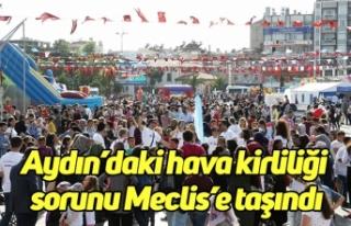 Aydın'daki hava kirliliği sorunu Meclis'e taşındı