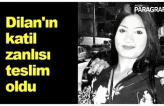 Dilan'ın katil zanlısı teslim oldu