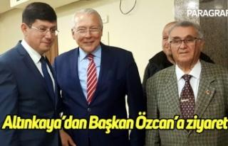 Eski Bakan Altınkaya'dan Başkan Özcan'a ziyaret