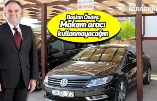 Germencik Belediye Başkanı Öndeş: Makam aracı...