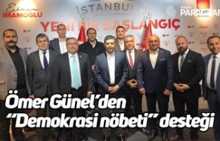 """Günel'den """"Demokrasi nöbeti"""" desteği"""