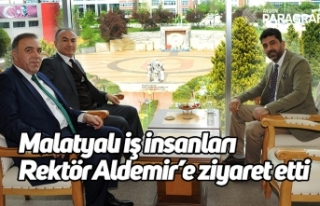 Malatyalı iş insanları Rektör Aldemir'e ziyaret...