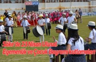 Söke'de 23 Nisan Ulusal Egemenlik ve Çocuk Bayramı...