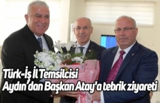 Türk-İş İl Temsilcisi Aydın'dan Başkan Atay'a...