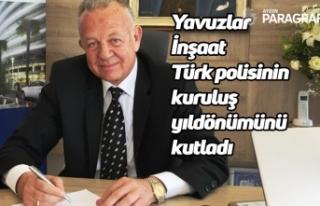 Yavuzlar İnşaat Türk polisinin kuruluş yıldönümünü...