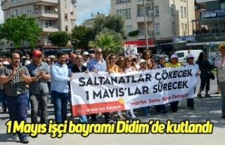 1 Mayıs işçi bayramı Didim'de kutlandı