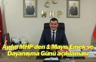 Aydın MHP'den 1 Mayıs Emek ve Dayanışma Günü...