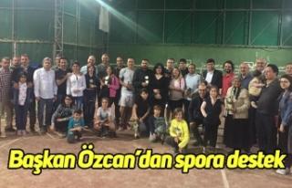 Başkan Özcan'dan spora destek