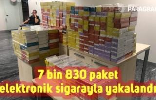 7 bin 830 paket elektronik sigarayla yakalandı