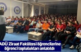 ADÜ Ziraat Fakültesi öğrencilerine öğrenci toplulukları...