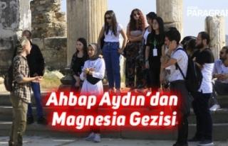 Ahbap Aydın'dan Magnesia Gezisi