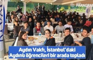 Aydın Vakfı, İstanbul'daki Aydınlı öğrencileri...