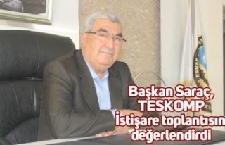 Başkan Saraç, TESKOMP İstişare toplantısını...