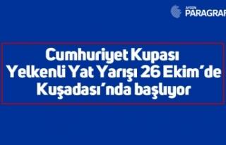 Cumhuriyet Kupası Yelkenli Yat Yarışı 26 Ekim'de...