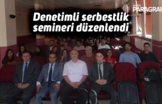Denetimli serbestlik semineri düzenlendi
