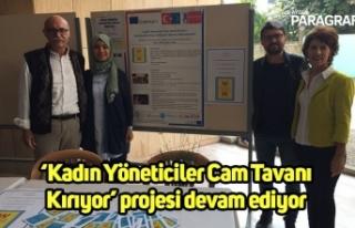 'Kadın Yöneticiler Cam Tavanı Kırıyor' projesi...
