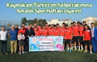 Kaymakam Türköz'en futbol takımına Amatör...