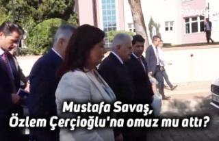 Mustafa Savaş, Özlem Çerçioğlu'na omuz mu...