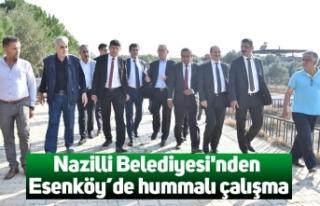 Nazilli Belediyesi'nden Esenköy'de hummalı...