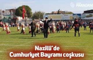 Nazilli'de Cumhuriyet Bayramı coşkusu