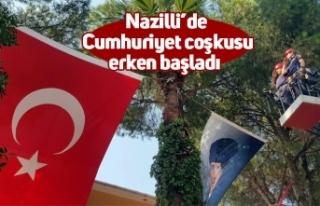 Nazilli'de Cumhuriyet coşkusu erken başladı