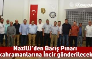 Nazilli'den Barış Pınarı kahramanlarına İncir...