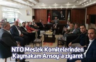 NTO Meslek Komitelerinden Kaymakam Arısoy'a ziyaret